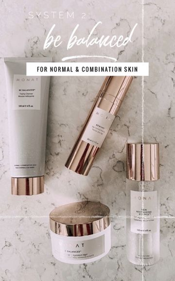 Monat Be Balanced Skincare Routine Combination Skin Even Out Skin Tone Monat