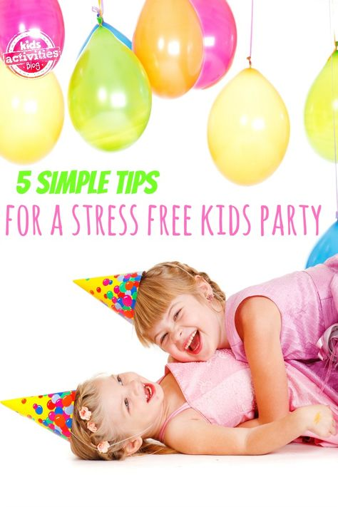 5 Tips for Planning a Stress Free Kids Party!