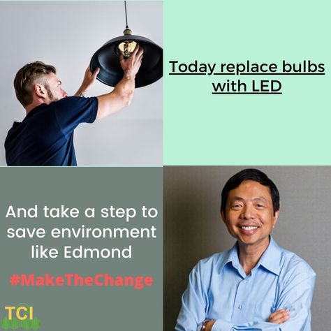 Let's replace bulbs with LED like Edmond and take a step to save the environment. #switchtoled #ledlights #saveenvironment #MakeTheChange #switchtosmart #Lights #TCIinitiative