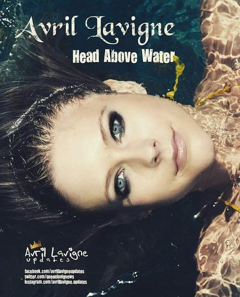 10 Days Till Head Above Water Stream It And Buy It Please Do Not Support Illegal Copies Or Leakes Avril Lavigne Avril Lavingne Christina Aguilera