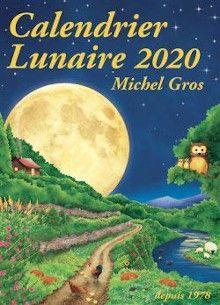 Calendrier Lunaire 2020 Dates Horaires Des Phases Lunaires Nouvelle Lune Premier Quartier Pleine Lune Dernie Calendrier Lunaire Calendrier Lunaire