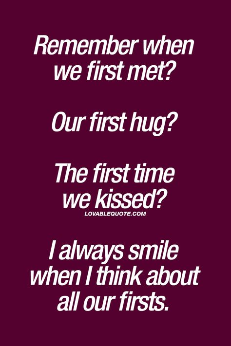 Best quotes for him smile met ideas Cute Love Quotes, Soulmate Love Quotes, Love Quotes For Her, Romantic Love Quotes, Love Yourself Quotes, Quotes For Him, First Kiss Quotes, Kissing Quotes, Best Quotes