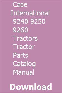 Case International 9240 9250 9260 Tractors Tractor Parts Catalog