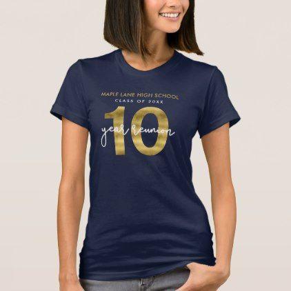 Elegant Faux Gold 10 Year Class Reunion T Shirt Zazzle Com Boyfriend T Shirt Shirts Love T Shirt,Minecraft Farm Design Animal