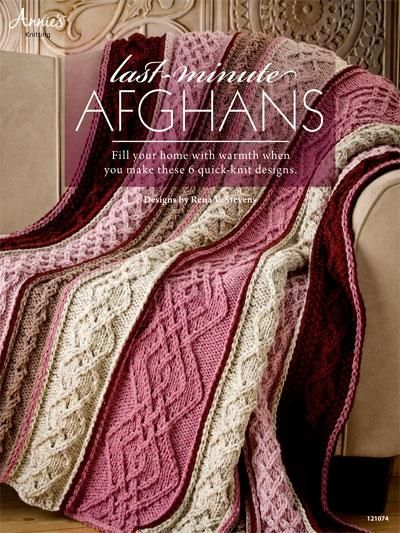 Last-Minute Afghans (6 Quick Knit Designs) #4331