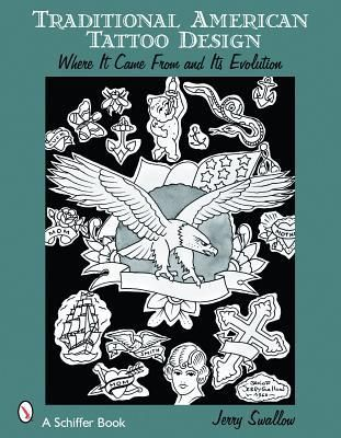 Pdf Download Traditional American Tattoo Design Where It Came From And Its Evolution By Jerry Swallow Free Ep American Tattoos Tattoo Designs Tattoo Pattern