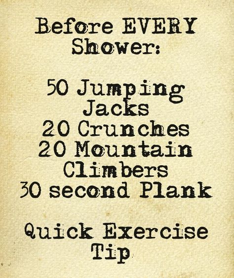 Quick Exercise Before Every Shower   Here are some great moves you can do before you shower. #youresopretty