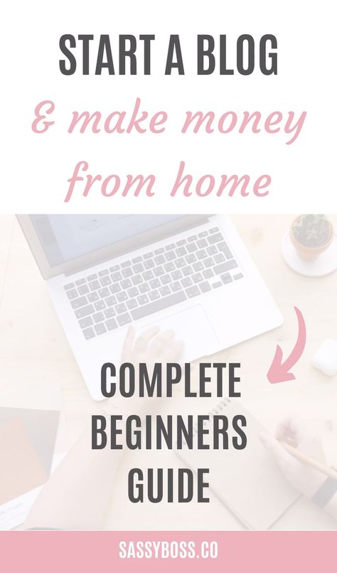 Start a Blog and Make Money from Home