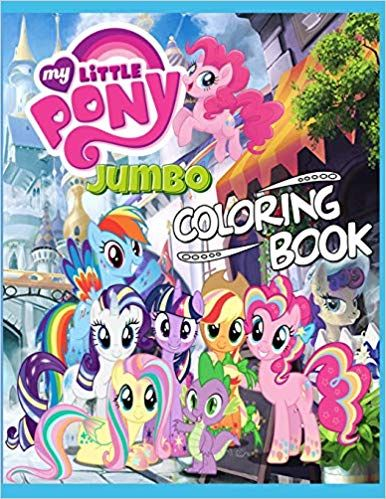 Amazon.com: My Little Pony: JUMBO Coloring book: 120 ...