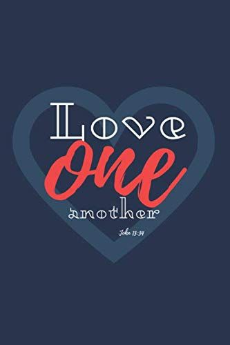 Love One Another A Simple Notebook In Line With A Quote Https