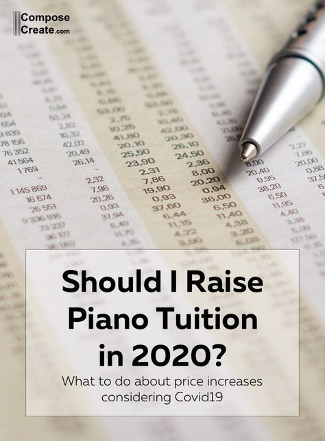 Should you raise your rates in 2020? Think about these 3 principles for raising piano tuition before you do. #piano #tuition #price #rate #business #studio #teaching #school #music
