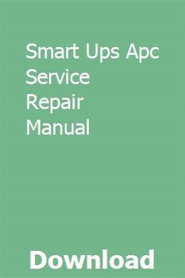 Smart Ups Apc Service Repair Manual With Images Repair Manuals Owners Manuals Kawasaki
