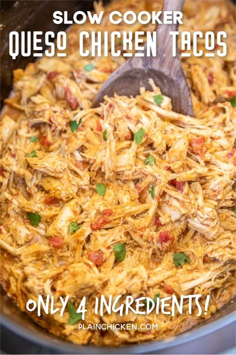 Slow Cooker Queso Chicken Tacos - Plain Chicken,Slow Cooker Queso Chicken Tacos - only 4 ingredients! Chicken slow-cooked in taco seasoning, diced tomatoes and green chiles, and Mexican cheese dip. Slow Cooking, Cooking Recipes, Crockpot Dishes, Crockpot Chicken Tacos, Chicken Cooker, Slow Cooker Mexican Chicken, Easy Crockpot Recipes, Slow Cook Chicken Recipes, Meals With Chicken