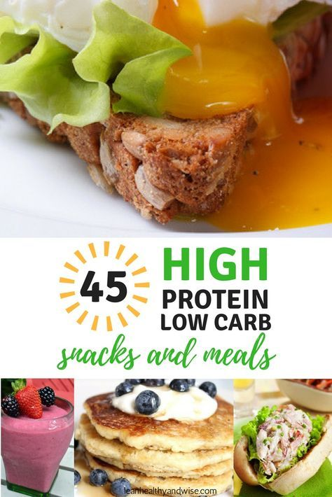 45 High Protein Low Carb Snacks And Meals Best Weight Loss