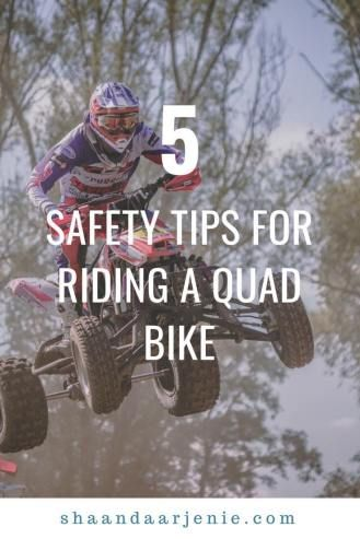 5 Safety Tips For Riding A Quad Bike Shaandaar Jenie Blog