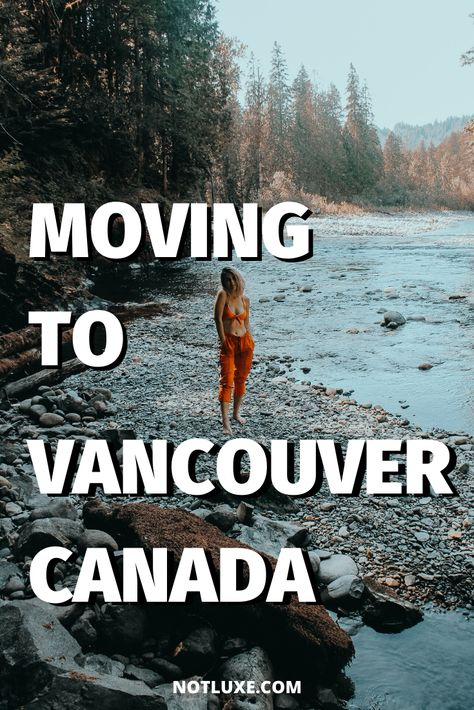 Living in Vancouver, Canada | The Pros & Cons | Not Luxe ☼ Travel
