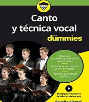 Canto Y Técnica Vocal Para Dummies Pdf Lecciones De Canto Musica Para Leer Consejos De Canto