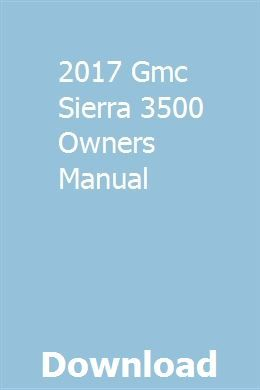 2017 Gmc Sierra 3500 Owners Manual Ford Focus Zetec New Ford