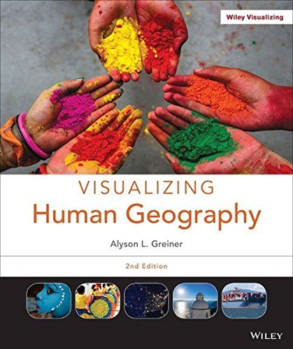 1118526562 Visualizing Human Geography At Home In A Diverse World Human Geography Geography Free Ebooks