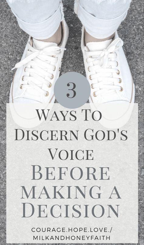 3 Ways To Discern God's Voice when Making a Decision - Milk and Honey Faith