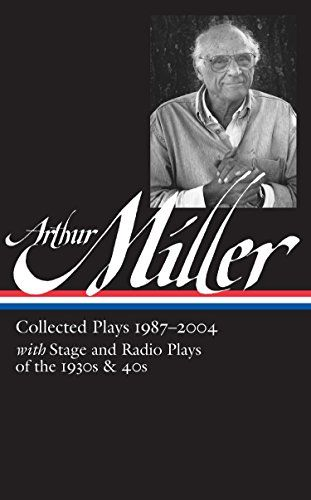 Free Download Pdf Arthur Miller Collected Play Vol 3 19872004 Loa 261 Library Of America E Radio Fantasy Short Stories The Theater Essay
