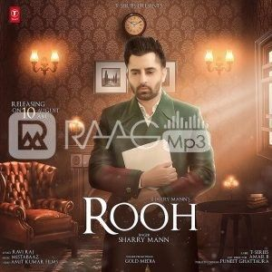 Rooh Sharry Maan djpunjab mr jatt mp3 | Latest Hindi Songs