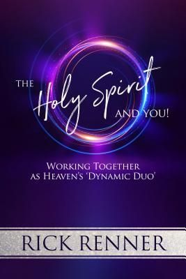 Pdf Download The Holy Spirit And You Working Together As Heaven S Dynamic Duo By Rick Renner Free Epub Dynamic Duo Holy Spirit Transformative Books