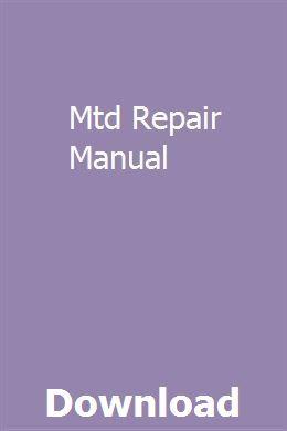 Mtd Repair Manual Repair Manuals Repair Manual