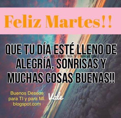 Buenos Deseos para TI y para MÍ: * Que tu día esté lleno de Alegría... FELIZ…