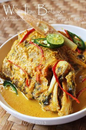 Resep Woku Ikan Belanga Khas Manado Manadonese Spicy Fish Curry Soup Fish Curry Indonesian Food Food
