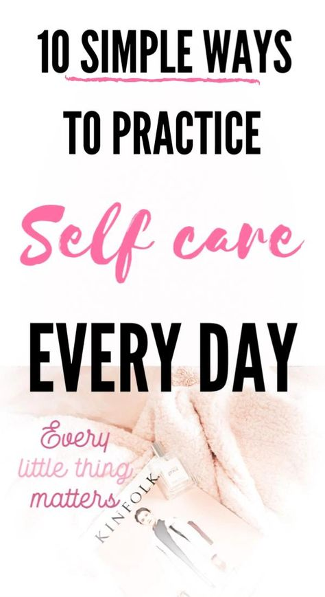 A SIMPLE SELF CARE ROUTINE YOU CAN PRACTICE DAILY