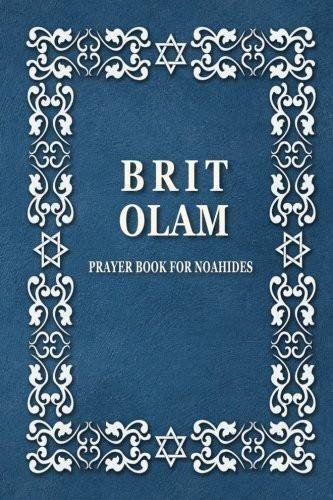 Brit Olam Prayer Book For Noahides Prayer Book Prayers Books