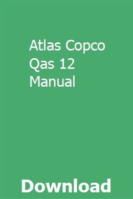 Atlas Copco Qas 12 Manual Atlas Chemistry Study Guide Manual