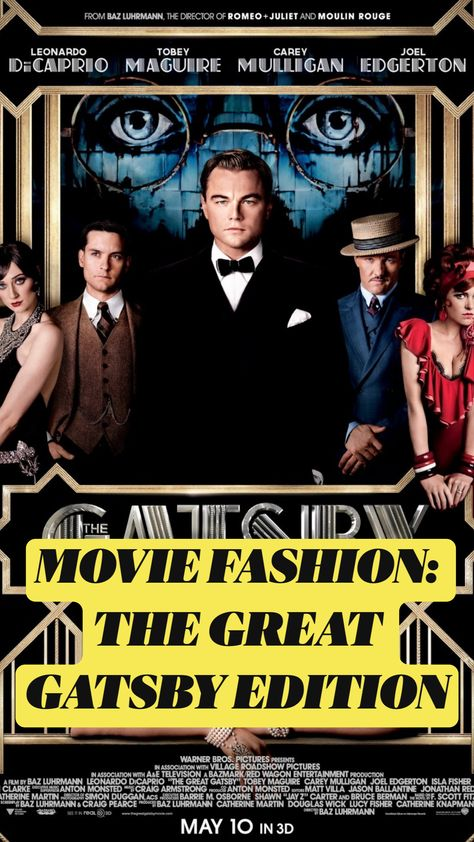 MOVIE FASHION: THE GREAT GATSBY EDITION