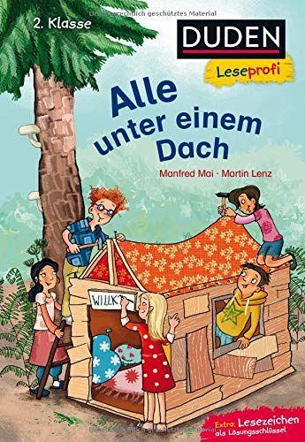 Duden Leseprofi C Alle Unter Einem Dach 2 Klasse Duden Leseprofi 2 Klasse Alle Unter Duden Leseprofi Lesen Duden Lesen Lernen