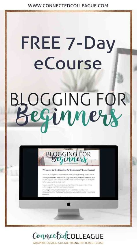 Blogging for Beginners 7-Day eCourse