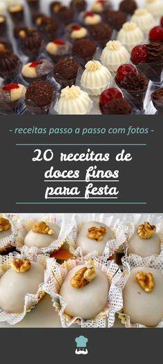 20 Receitas De Doces Finos Para Festa Casamento Formatura E Mais