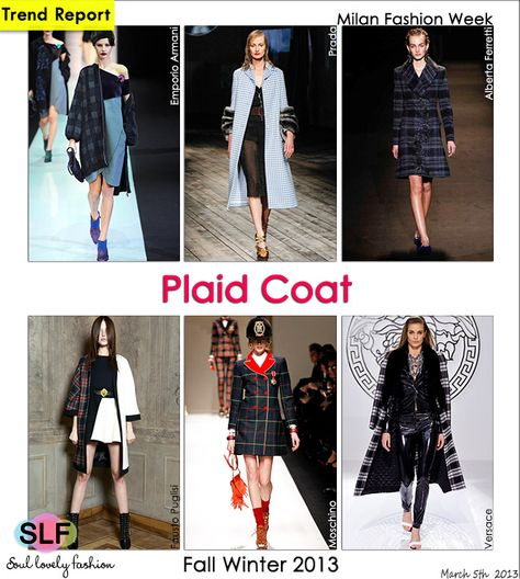 Plaid Pattern #Print #Coat #Trend for Fall Winter 2013  #mfw #trends  March 5th, 2013 1:29 P.M. GMT