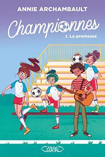 Nouveau Livre Livre Pour Enfants Championnes Tome 1 De