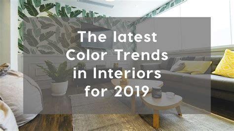 Home Decor Colour Trends 2019 Trending Decor Interior House