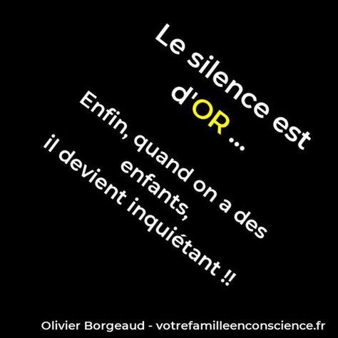 #VFEC #olivierborgeaud #olivier #borgeaud #enfant #enfants #enfantsheureux #EnfantTerrible #enfantmalade #enfantin #enfantinterieur #enfanterribles #enfantscontents #developpementperso  #amoureux  #amourinconditionnel  #amourmaternel  #croireensoi #famille #mieuxetre #estimedesoi #etatdesprit #mardiconseil #mondaymotivation #silence #or #meditation