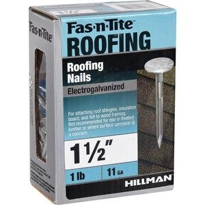 Fas N Tite 11 Gauge Electro Galvanized Roofing Nails 1 Lb At Lowes Com In 2020 Roofing Nails Galvanized Roofing Roofing