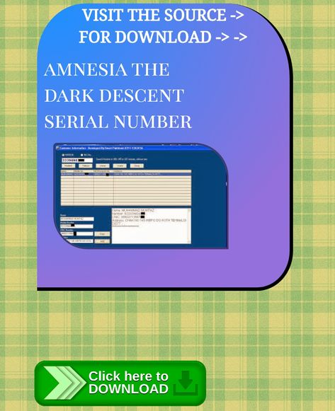 Amnesia The Dark Descent Serial Number Download Mulan Ill Make A