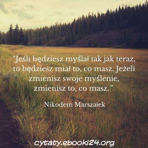 Nikodem Marszałek Cytat O Zmianie Swojego Myślenia Cytaty