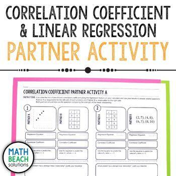 Correlation Coefficient Partner Activity Linear Regression Linear Regression Linear Relationships Jobs For Teachers