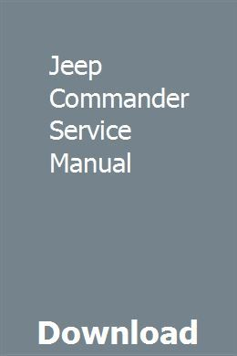 Jeep Commander Service Manual Jeep Commander Manual Car Manual