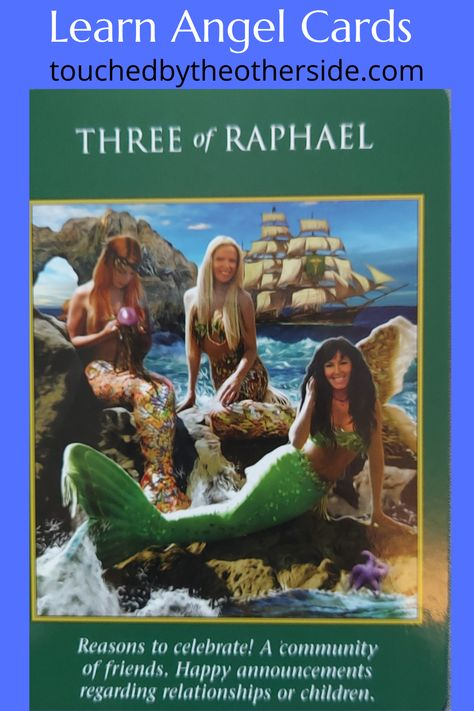 Three of Raphael It is time to celebrate! Your hopes and dreams are coming true. If you would like to Learn more about Angels, please visit. touchedbytheotherside.com #angels #angelcards #angelreadings #angelhealing #tarot #tarotcards #tarotreadings #psychic #psychicreadings #mediumship #spiritual #spirituality #Heaven #otherside