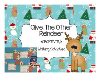 Olive The Other Reindeer Writing Activities And Bulletin Board