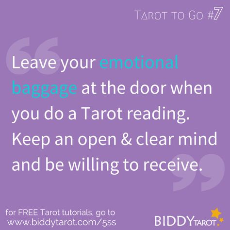 Leave your emotional baggage at the door when you do a #TarotReading. Keep an open and clear mind and be willing to receive. #TarotTips #TarotToGo