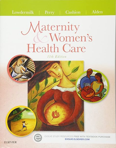 [Free Read] Maternity and Women's Health Care (Maternity & Women's Health Care), By: Deitra Leonard